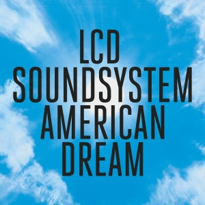 CD American Dream LCD Soundsystem