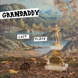 CD Last Place Grandaddy