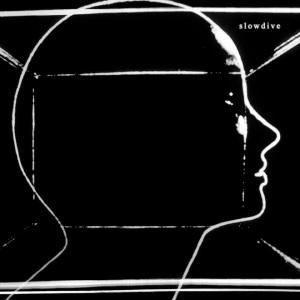 CD Slowdive Slowdive