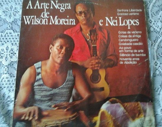 A Arte Negra de Wilson Moreira e Nei Lopes (1980)