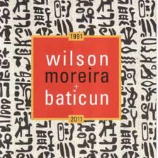 Baticun (1991), de Wilson Moreira