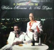 O Partido Muito Alto de Wilson Moreira & Nei Lopes (1985)