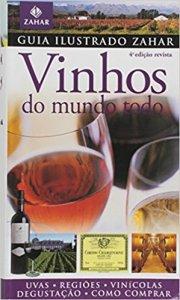 Guia Ilustrado Zahar De Vinhos Do Mundo Todo