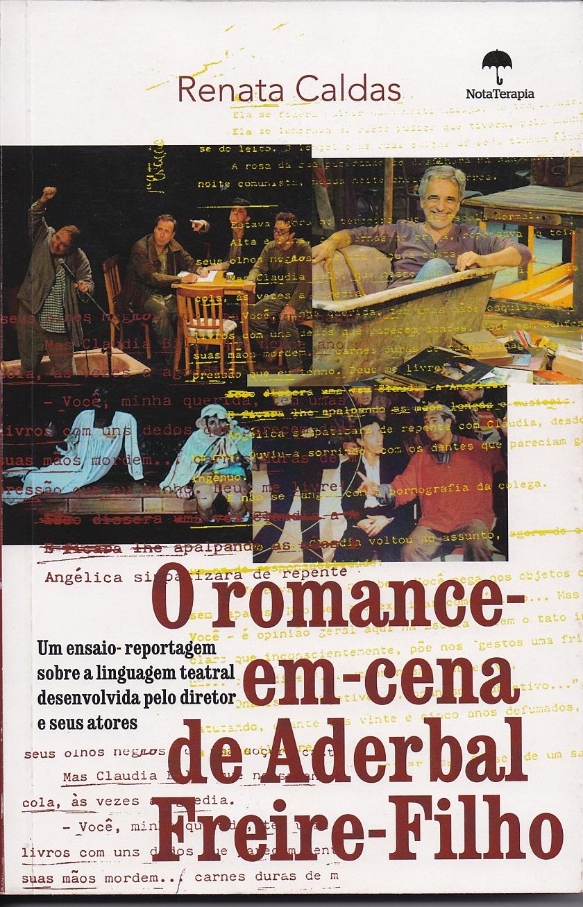 O Romance-em-cena de Aderbal Freire-Filho