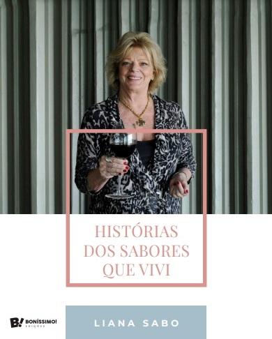 Liana Sabo_Historias dos Sabores que Vivi